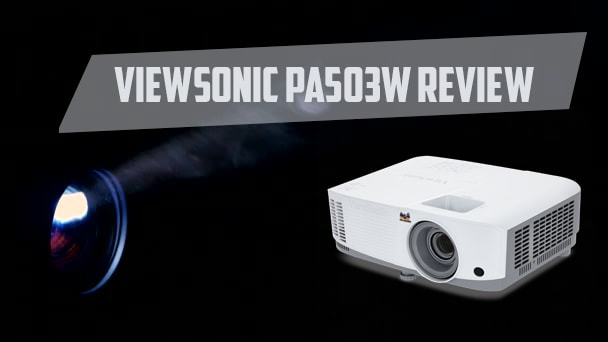 viewsonic pa503w Review
